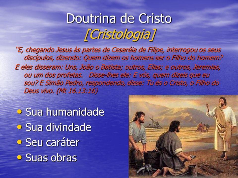 Doutrina de Cristo [Cristologia]
